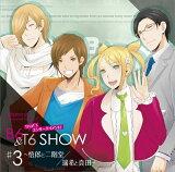 VitaminX Character Song CD That's エンターテイメント! B6&T6 SHOW #3 〜悟郎と二階堂/瑞希と真田〜