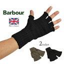 BARBOUR(バブアー)フィンガーレスグローブ / 手袋 / 指なし / メンズ / レディース / イギリス製 / FINGERLESS GLOVES