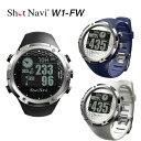 【送料無料】ショットナビ W1-FW (ゴルフナビGPS)Shot Navi W1-FW 腕時計型 GPSゴルフナビ