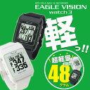 GPSゴルフナビ イーグルビジョンウォッチ3EAGLE VISION watch 3EV-616 あす楽