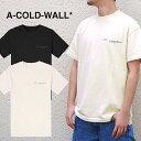A-COLD-WALL ア コールド ウォール Tシャツ ACW TEE LOGO CREWNECK T-SHIRT リフレクタープリント (全2色) 【ACW-MTS001WHL】