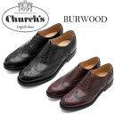【Church's】チャーチ レディース高級レザーシューズ Ladies BURWOOD WG 革靴 バーウッド おじ靴 チャーチーズ