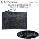 【J&M DAVIDSON】ジェイアンドエム デヴィッドソン フラットポーチクロコ型押しレザー FLAT POUCH MOCK CROC 10061/7267 ...