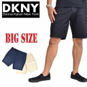 DKNY ダナキャランニューヨーク ハーフパンツ チノショーツ ハーフパンツ 38 40インチ 大きいサイズ メンズ あす楽