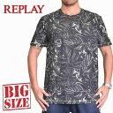 REPLAY リプレイ 半袖Tシャツ 総柄 リーフ ボタニカル XXL XXXL 大きいサイズ メンズ [M便 1/1]