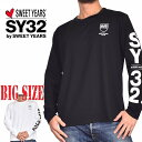 SY32 by SWEET YEARS スウィートイヤーズ SHIEILD LOGO L/S TEE ロンT 長袖Tシャツ アームロゴ 袖プリント XXL XXXL XXXXL 大きいサイズ メンズ [M便 1/1]