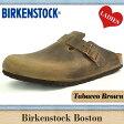 ビルケンシュトック ボストン タバコ ブラウンレザーBIRKENSTOCK BOSTON TOBACCO BROWN LEATHER