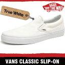 バンズ スニーカー メンズ レディース クラシック スリッポン トゥルー ホワイト VANS CLASSIC SLIP-ON TRUE WHITE EYEW00