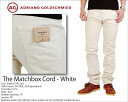 【ポイント最大10倍】AG jeans エージージーンズAdriano Goldschmied(アドリアーノ・ゴールドシュミット)THE MATCHBOX CORDUROY 1131TSC-WHO コーデュロイスリムストレートホワイト 白 関連クーワード:OCEANS safari