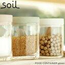 soil ������ �ա��ɥ���ƥ� ���饹 FOOD CONTAINER GLASS K117 ������ Ĵ�� �ۼ� �ۿ� ���� ���饭�å��� ��� ���� �ա��� ��¸ �ƴ� �ܥå���...