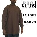 XLT/2XLT/3XLT/4XL TALL PRO CLUB (プロクラブ) ...