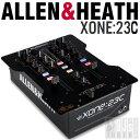 ALLEN&HEATH Xone:23C 【プライスダウン!】