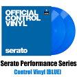 Serato Control Vinyl Performance Series [BLUE]【2枚セット】