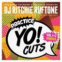 "DJ Ritchie Ruftone - Practice Yo! Cuts Vol 1 & 2 Remixed (7"" レコードバトルブレイクス)"