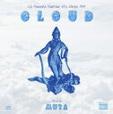 DJ MUTA CLOUD -CQ PRESENTS-