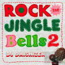 DJ大自然 「ROCK THE JINGLE BELLS 2」