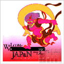 WeLCOMe tO JAPaN vol.3