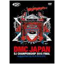 DMC JAPAN DJ CHAMPIONSHIP FINAL 2015 DVD