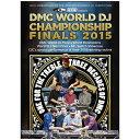 DMC WORLD DJ CHAMPIONSHIP 2015 DVD