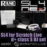 RANE serato SCRATCH LIVE SL4 + d+class S DJ セット 【予約商品 / 7月中旬頃入荷予定】
