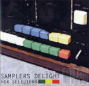 SAMPLERS DELIGHT FOR SELECTOR