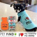 ショッピングDaddy I LOVE MY MOMMY & DADDY 春 夏 犬用 タンクトップ 犬 犬服 ドッグウェア サイズ XS S M L XL XXL 3COLORS