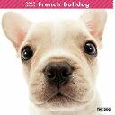 【6】2017年 国内版 THE DOG 壁掛け カレンダー フレンチブルドッグ シール付き(2016年9月から17年12月) 犬種別 ザ・ドッグ ザドッグ フレブル
