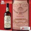 ウェルシュ・ブラザーズ マデイラ ファイネスト ミディアム・ドライ ポルトガル ワイン 750ml