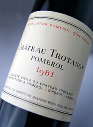 シャトー・トロタノワ[1981]AOCポムロールChateauTrotanoy[1981]AOCPomerol【赤ワイン】