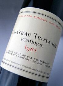 ����ȡ����ȥ?�Υ�[1981]AOC�ݥ�?��ChateauTrotanoy[1981]AOCPomerol���֥磻���
