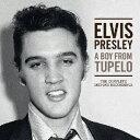 Other - 【新品】【CD】ア・ボーイ・フロム・テュペロ ザ・コンプリート1953−1955レコーディングス エルヴィス・プレスリー