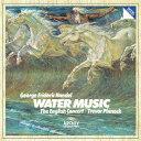 管弦樂 - 【新品】【CD】ヘンデル:水上の音楽 トレヴァー・ピノック(cond、cemb)