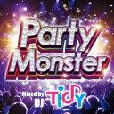【新品】【CD】Party Monster Mixed by TIDY TIDY(MIX)