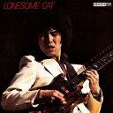 Other - 【新品】【CD】LONESOME CAT 渡辺香津美(g)