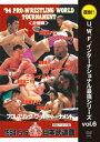 樂天商城 - 【新品】【DVD】U.W.F.インターナショナル復刻シリーズ vol.6 プロレスリング ワールド・トーナメント2回戦 1994年5月6日 東京・日本武道館 (格闘技)