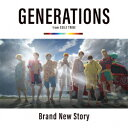 CD - 【新品】【CD】Brand New Story GENERATIONS from EXILE TRIBE