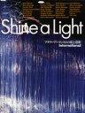 Shine a Light フラワーアーティストの花と造形 International 竹中麗湖/監修 Ayae Hosono/〔ほか作〕