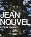 【新品】【本】ジャン・ヌヴェル最新プロジェクト ジャン・ヌヴェル/〔作〕 GA Photographers/撮影