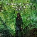 【中古】Shadows of Dreams