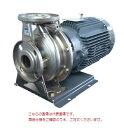 【送料無料】【代引不可】 エバラポンプ(荏原製作所) FDP型 ステンレス製渦巻ポンプ 32×32FDFP61.5E (32X32FDFP61.5E) (1.5kw 200V 60HZ)