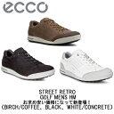 【ポイント10倍】【送料無料】ECCO エコーEG 150604 STREET RETRO GOLF...