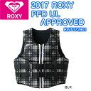 ROXY(ロキシー)WOMENS PED UL APPROVED RWT172901 救命胴衣 レディースフローティングベスト SUP ヨガ スタンドアップパドルボード 正規品