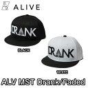 ALIVE(アライブ) ALV▲MST Drank/Faded White BLACK  CAP 帽子 キャップ 湯川正人 テラスハウス