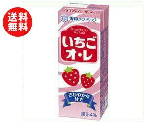【送料無料】雪印メグミルク いちごオ・レ 200ml紙パック×24(12×2)本入 ※北海道・沖縄・離島は別途送料が必要。