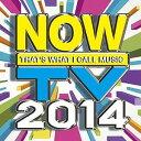 NOW TV 2014【CD/洋楽ロック&ポップス/オムニバス(その他)】
