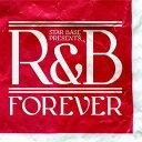 STAR BASE PRESENTS R&B FOREVER【CD/洋楽ロック&ポップス/オムニバス(リズム&ブルース類)】