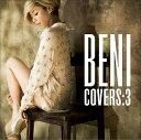 【アウトレット品】BENI/COVERS:3【CD/邦楽ポップス】初回出荷限定盤(初回限定盤)