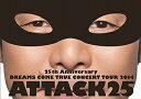 【アウトレット品】DREAMS COME TRUE/25th Anniversary DREAMS COME TRUE CONCERT TOUR 2014 ATTACK25〈2枚組〉【DVD/邦楽】