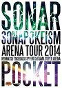 ソナーポケット/ソナポケイズム ARENA TOUR 2014〜年末特大号SP!!〜in さいたまスーパーアリーナ〈2枚組〉【DVD/邦楽】