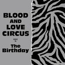 The Birthday/BLOOD AND LOVE CIRCUS【CD/邦楽ポップス】初回出荷限定盤(初回限定盤)